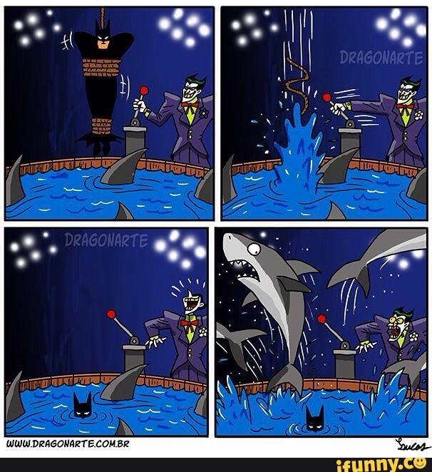 Đến cá mập còn phải sợ Batman nữa là.