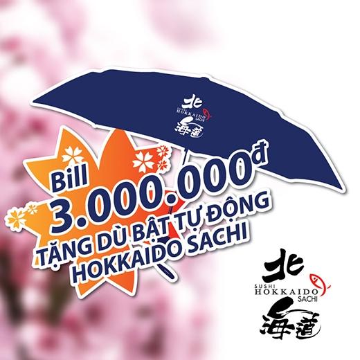 Với mỗi hóa đơn từ 3.000.000 đồngsử dụng dịch vụ tại tất cả các chi nhánh nhà hàng Sushi Hokkaido Sachi, quý khách nhận ngay chiếc dù bật tự động đa năng này.