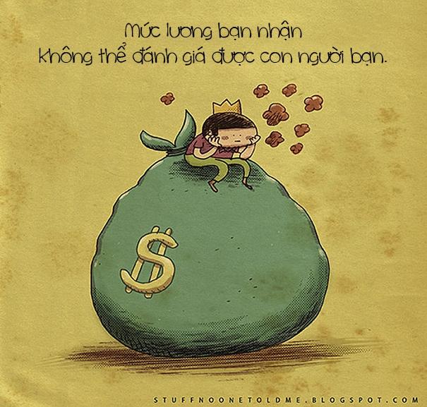 Giá trị của một người không phải thể hiện qua mức lương đâu.