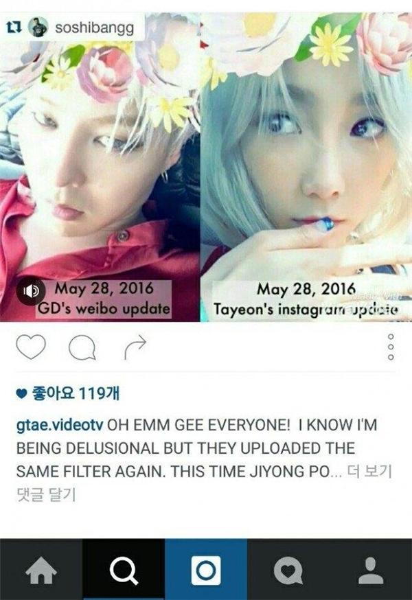 Trước đó, vào ngày 28/5, G-Dragon và Taeyeon đều thích thú đăng tải hình ảnh sử dụng hiệu ứng mới của một ứng dụng trên điện thoạirất được giới trẻ yêu thích.