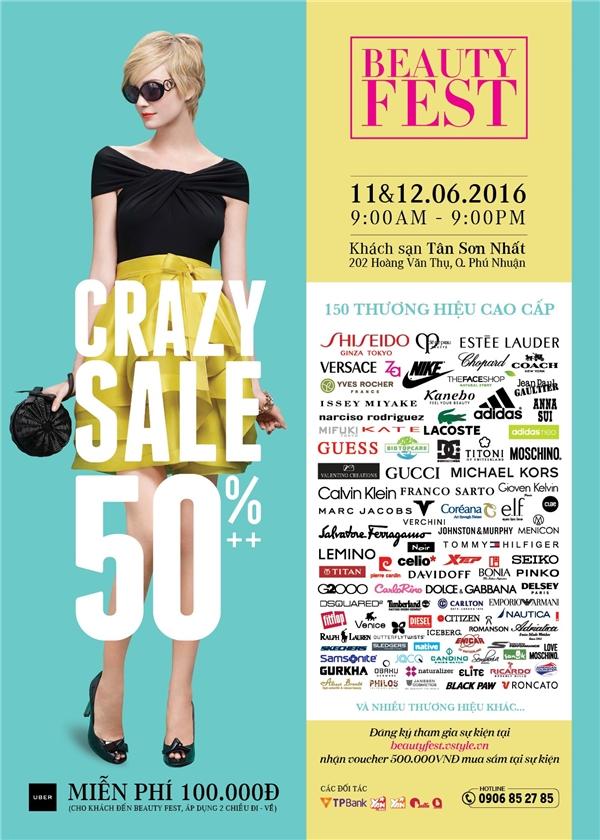 150 thương hiệu thời trang, mĩphẩm cao cấp sẽ đồng loạt sale 50% trong sự kiện Beauty Fest ngày 11&12/6/2016 tại khách sạn Tân Sơn Nhất.
