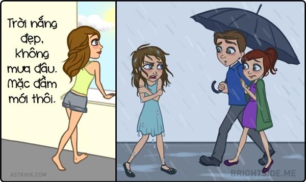 Thời tiết thế nào mặc đồ thế ấy, nhưng thời tiết rất... thiếu kiên định và chung thủy nên hay làm khổ nàng.