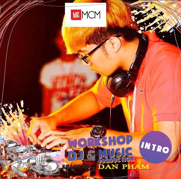 Quán quân Ahead DJ 2015 - Dan Phạm.