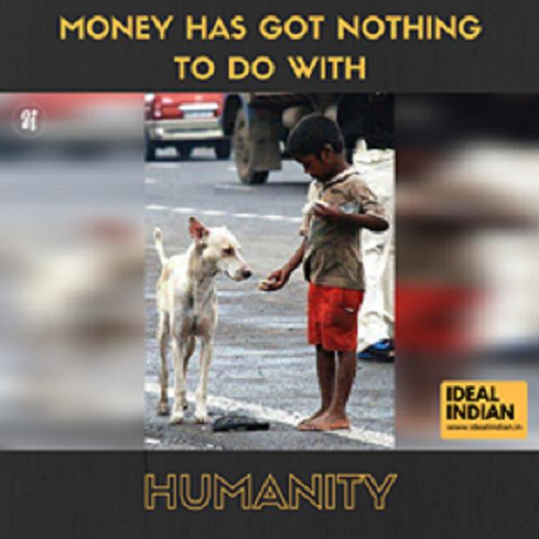 Tiền bạc chẳng có nghĩa lí gìkhi so sánh với tình người!(Ảnh: Ideal Indian)