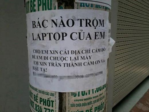 Không quan tâm ai trộm đâu, chỉ cần cho xin chỗ để chuộc lại laptop là hạnh phúc lắm rồi.
