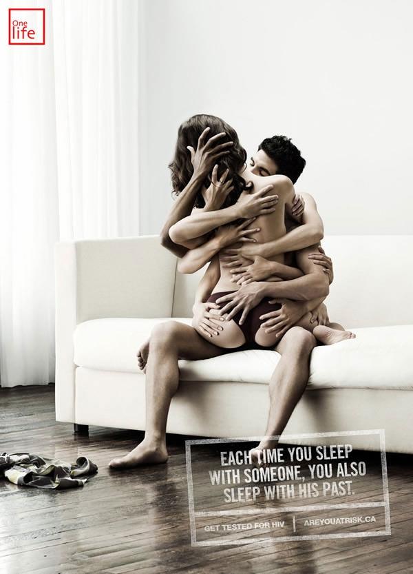 Mỗi khi bạn lên giường với một người cũng là khi bạn ngủ với cả quá khứ của người đó. Hãy đi xét nghiệm HIV và tự bảo vệ lấy chính mình.