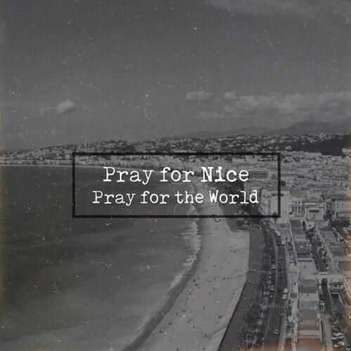 Hãy cùng cầu nguyện cho Nice, cho toàn nước Pháp, và cho tất cả người dân trên thế giới. Vì một tương lai không còn giết chóc, không còn lo âu. (Ảnh Internet)