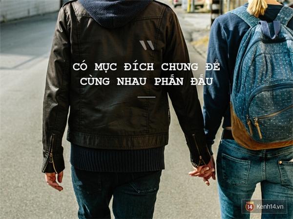 Và điều cuối cùng chính là hãy tìm một cái đích chung để cả hai cùng nắm tay nhau bước đi!