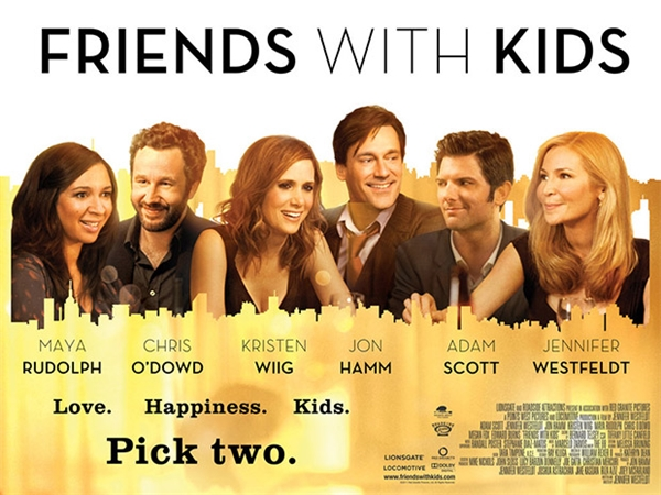 Friends with Kids (2011): Mỗi người nhìn về một hướng khác nhau.