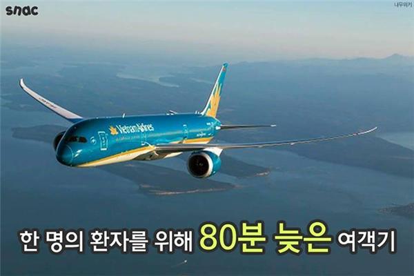 Vietnam Airlines đã chấp nhận trễ 80 phút để lắp cáng chuyên chở một bệnh nhân về Hàn Quốc phẫu thuật.
