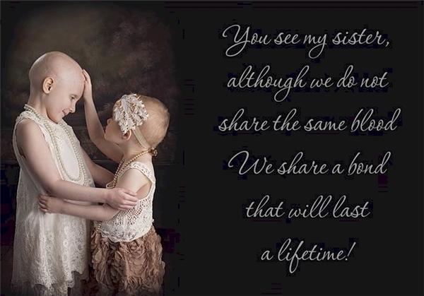 Mọi người có thấy em gái của tôi không? Dù rằng chúng tôi không cùng huyết thống, nhưng lại có mối liên kết tồn tại cả cuộc đời.
