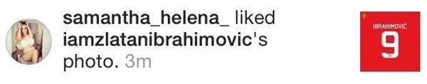 "Samantha Helena ""thích"" bức ảnh Ibrahimovic khoe áo số 9."