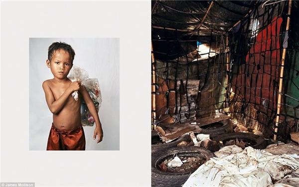 Roathy, 8 tuổi, đến từ Campuchia: Cậu bé sống cùng gia đìnhtrong một bãi rác ở vùng ven đô, là nơitrú ngụ của gần 5000 người. Giường của cậu được làm từ những chiếclốp xe cũ nhặt vội trong đống rác ngập ngụa chất bẩn và ruồi nhặng. 6g mỗi sáng, Roathy cũng như hàng trăm đứa trẻ khác được tám rửa và nhận bữa sáng tại trại từ thiện địa phương. Đây cũng chính là bữa ăn duy nhất trong ngày của cậu. Roathy làm việc cả ngày ở bãi rác, thu gom ve chai và bán cho những chủ vựa lớn để bươn chải qua ngày.