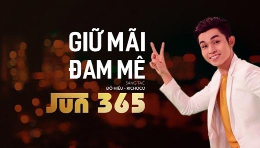 Bài hát với giai điệu dễ gây nghiện của Jun. - Tin sao Viet - Tin tuc sao Viet - Scandal sao Viet - Tin tuc cua Sao - Tin cua Sao