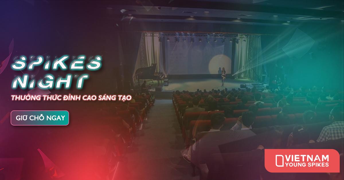 Đừng bỏ qua đêm hội tôn vinh tài năng trẻ Spikes Night của cuộc thi Vietnam Young Spikes 2016 bằng cách đặt vé ngay tại đâynhé.