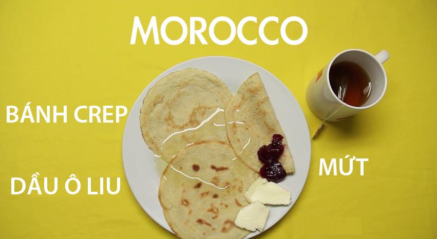 14. Morocco - Người Morocco thường ăn bánh crep kèm với mứt, phô mai và ô liu xanh cho bữa sáng của mình.Ngoài thức uống trà bạc hà đặc trưng, một số vùng Morocco cũng rất chuộng cà phê đen.