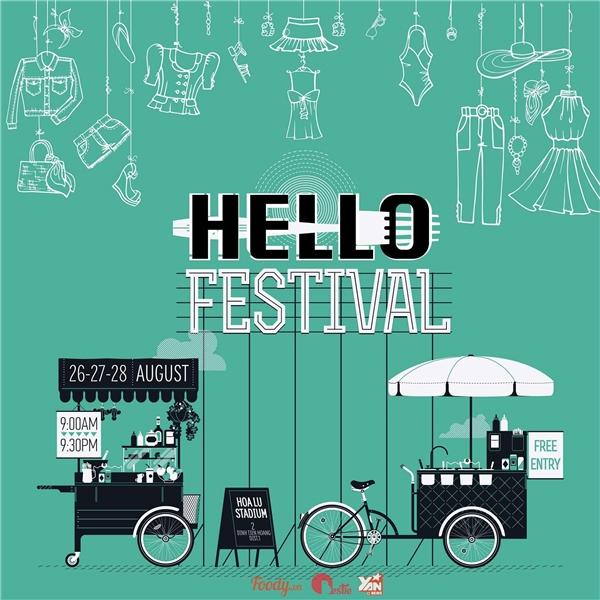 Hello Festivallàmột sự kết hợp tuyệt vời giữa phiên chợ thời trangHello Weekend Marketvà ẩm thực đường phố Hello Street Food Market.
