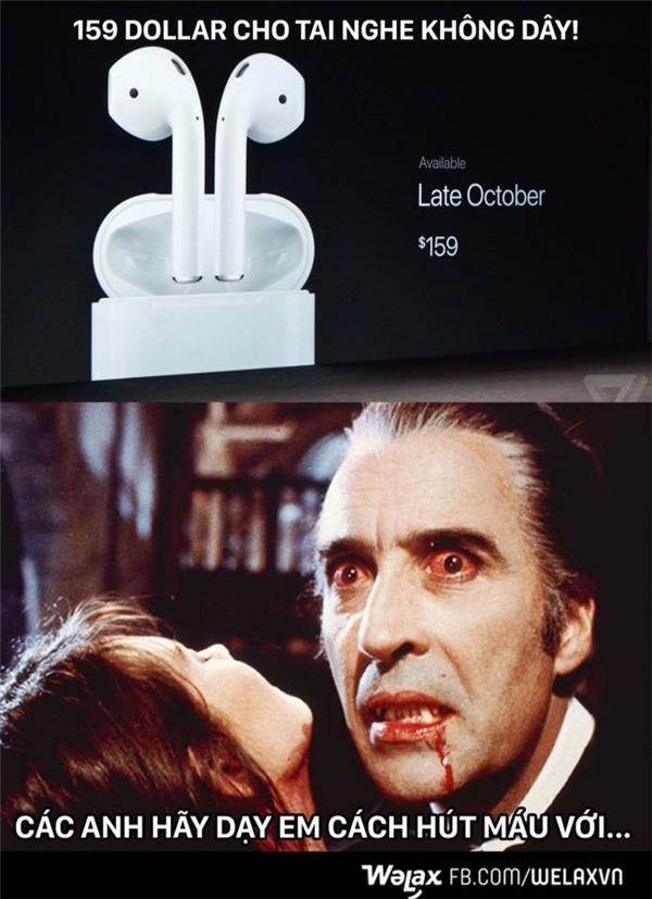 """Chiếc tai nghe trị giá 159 USDkhiến ma cà rồng bái phục cách """"hút máu"""" của Apple. (hút máu: từ lóng, ý chỉ việc """"hút tiền"""")."""