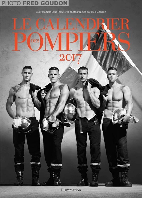 Bộ ảnh lịch 2017 khai thác hình ảnh người lính cứu hỏa của nhiếp ảnh gia Fred Goudon.