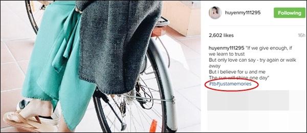 """Mới đây nhất, trong một bài đăng trên Instagram, Huyền My tiếp tục bộc lộ khả năng ngoại ngữ """"dậm chân tại chỗ"""" khi viết hashtag cho cụm từ""""just a memories"""". - Tin sao Viet - Tin tuc sao Viet - Scandal sao Viet - Tin tuc cua Sao - Tin cua Sao"""