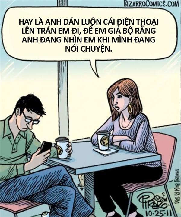 Đối với người nghiện smartphone, những lời phàn nàn hay mắng mỏ đều vô ích, vì họ có để tâm lắng nghe đâu.