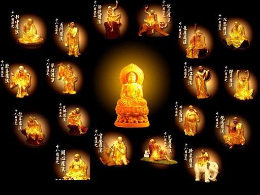 Các La Hán là những nhân vật lich sử có thật, đệ tử của Phật Thích Ca.