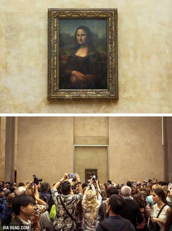 Chuyện đến gần chiêm ngưỡng nàng Mona Lisa ở bảo tàng Louvre hầu như bất khả thi. (Ảnh: 9GAG)