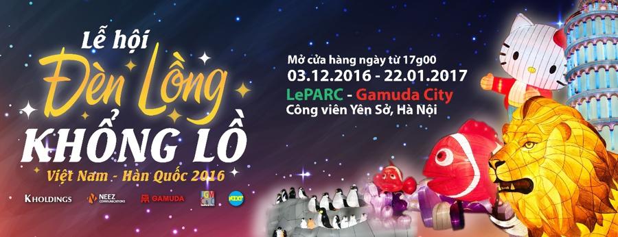 Tháng 12, lễ hội đèn lồng khổng lồ lần đầu tiên có mặt tại Việt Nam!