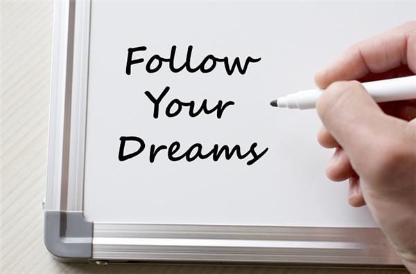 Đừng bao giờ từ bỏ ước mơ của mình.