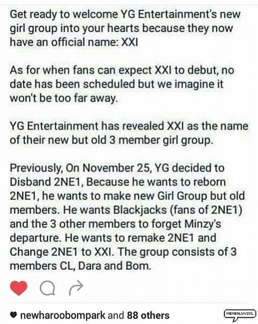 Bài post về việc YGsẽ cho ra mắt nhóm nhạc mới XXI với ba thành viên Bom, Dara, CL đã khiến nhiều fan vô cùng háo hức.