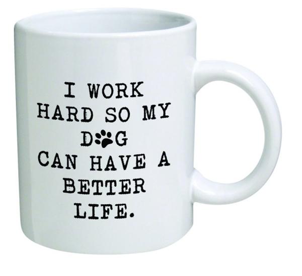 """""""Tui làm việc chăm chỉ để boss cún của tui có cuộc sống tốt đẹp hơn""""."""