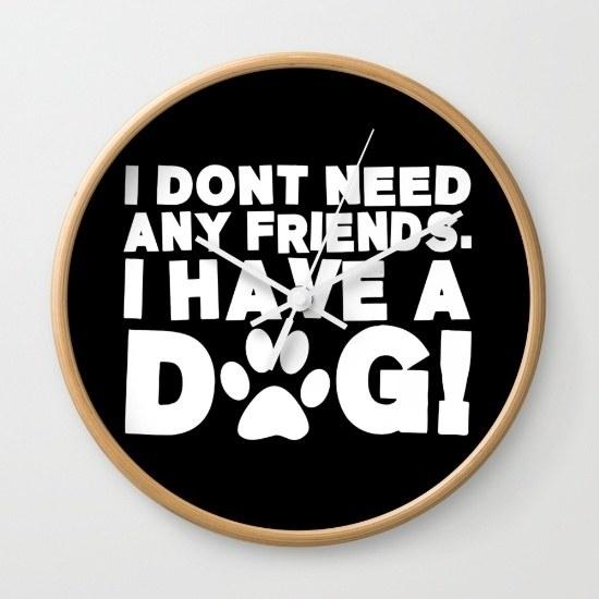 """""""Tôi chẳng cần bạn bè gì hết, vì tôi đã có boss cún rồi!""""."""