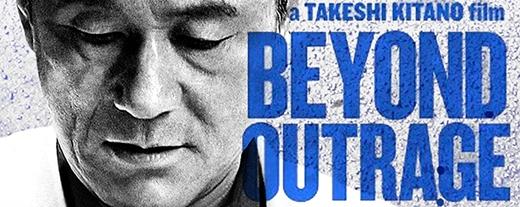 Beyond Outragetiếp nốicâu chuyện trongOutrage(2010).