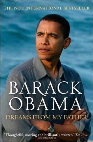 """""""Dream from my father"""" - """"Những giấc mơ từ cha tôi"""" là cuốn sách đầu tiên của ông Obama."""