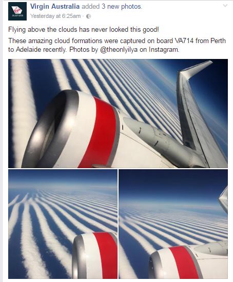 """""""Bay trên những đám mây chưa bao giờ đẹp như vậy"""", bài đăng của hãng hàng không Virgin Australia. (Ảnh: internet)"""