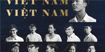 """Tự hào MV """"Việt Nam, Việt Nam"""" tiếp sức cho các chiến sĩ ngoài Biển Đông"""