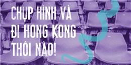 Cùng Viber biến giấc mơ Hong Kong thành hiện thực