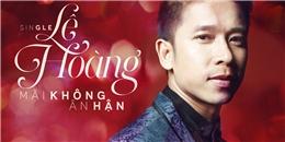 Lê Hoàng ra single riêng khiến fans đồn đoán The Men tan rã