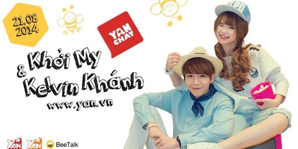 """[YAN Chat] Khởi My bật mí về mối quan hệ """"chị em"""" với Kelvin Khánh"""