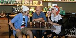 Gil Lê và Chi Pu  căng thẳng tột độ  khi nếm trà