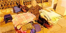 Bà lão gần 40 năm ăn, ngủ tại vỉa hè Hà Nội và mơ ước chết có người chôn