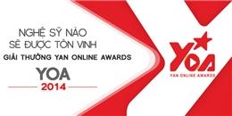 Nghệ sỹ nào sẽ được tôn vinh trong YOA 2014?