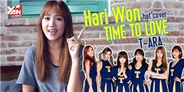 Hari Won 'đọ giọng' cực chất với T-ara