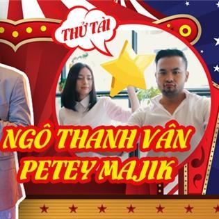 Cười điên đảo  khi thấy Ngô Thanh Vân, Petey nhảy  Hai cô tiên