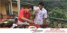 """Martin Yan nếm món bún lươn """"nhớp nháp"""" ở Ninh Bình"""