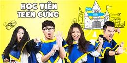 Teen trường nào 'cứng' nhất Việt Nam?