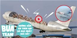[Bua] Hướng dẫn an toàn bay  bá đạo  nhất quả đất