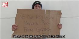 Bạn sẽ làm gì khi nhận tiền từ người vô gia cư?