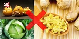 10 loại thức ăn hóa độc tố nếu không dùng đúng cách
