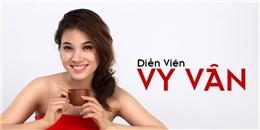Vy Vân - Gương mặt TVC: 'Ngố' nhưng thông minh